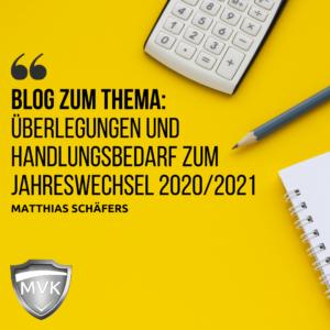 Überlegungen und Handlungsbedarf zum Jahreswechsel 2020/2021