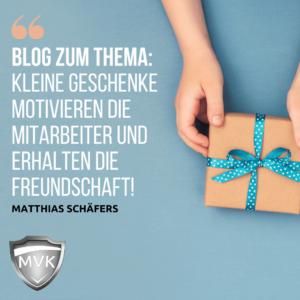 Kleine Geschenke motivieren die Mitarbeiter und erhalten die Freundschaft!